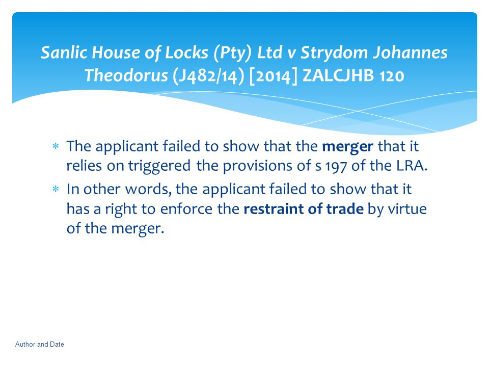 Sanlic House of Locks (Pty) Ltd v Strydom Johannes Theodorus (J482/14) [2014] ZALCJHB 120